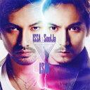 ISM [ ISSA × SoulJa ]