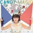CANDY MAGIC (タカオユキ盤) みみめめMIMI