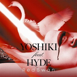 Red Swan (YOSHIKI feat. <strong>HYDE</strong>盤) [ YOSHIKI feat.<strong>HYDE</strong> ]