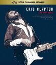 エリック・クラプトン〜12小節の人生〜【Blu-ray】 [ エリック・クラプトン ]