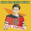 【輸入盤】 RAGE AGAINST THE MACHINE / EVIL EMPIRE