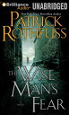 The Wise Man's Fear [ Patrick Rothfuss ]