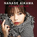 NOW OR NEVER (CD+DVD) [ 相川七瀬 ]