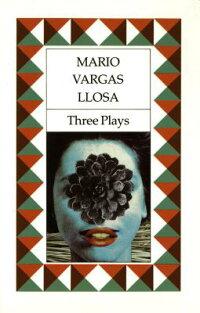 ThreePlays:TheYoungLadyfromTacna,KathieandtheHippopotamus,LaChunga