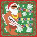 Hawaiian Christmas Party! [ (V.A.) ]