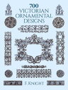 700 VICTORIAN ORNAMENTAL DESIGNS [ F. KNIGHT ]
