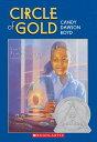 Circle of Gold CIRCLE OF GOLD (Apple Paperbacks) [ Candy Dawson Boyd ]