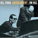 【輸入盤】Undercurrent [ Bill Evans / Jim Hall ]