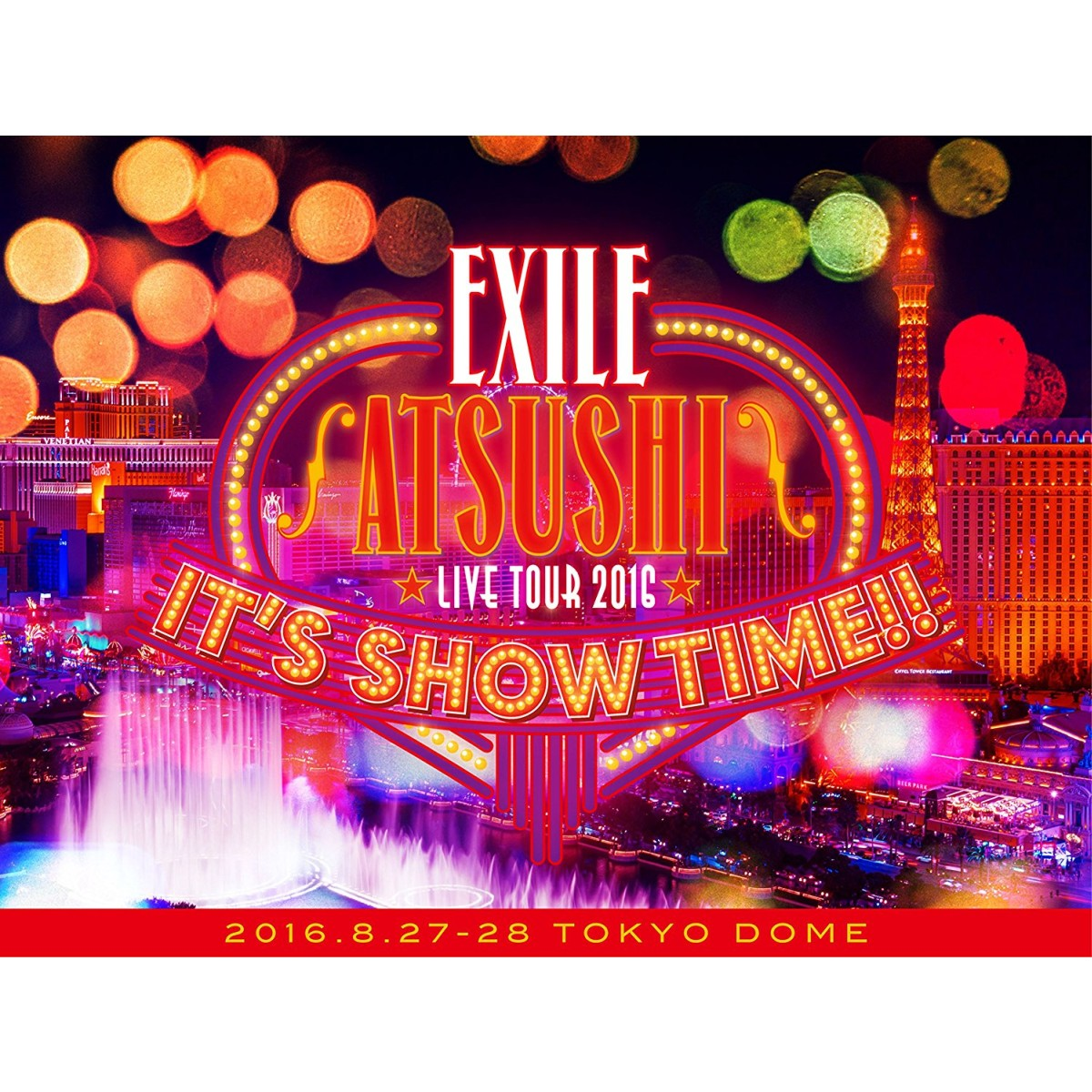 """EXILE ATSUSHI LIVE TOUR 2016 """"IT'S SHOW TIME!…...:book:18302099"""