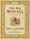 You Are Special: A Story for Everyone WEMMICKS COLL BK YOU ARE SPE (Wemmicks Collection) Max Lucado