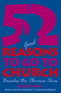 52_��Good��_Reasons_to_Go_to_Chu
