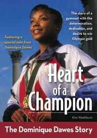 HeartofaChampion:TheDominiqueDawesStory