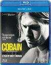 COBAIN モンタージュ・オブ・ヘック【Blu-ray】 [ カート・コバーン ]