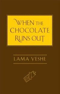 WhentheChocolateRunsOut