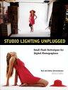 Studio Lighting Unplugged: Small Flash Techniques for Digital Photographers STUDIO LIGHTING UNPLUGGED Rod Deutschmann