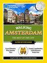 National Geographic Walking Amsterdam: The Best of the City [ Pip Farquharson ]