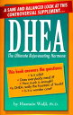 Dhea: The Ultimate Rejuvenating Hormone DHEA THE U