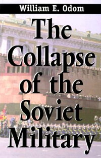 The_Collapse_of_the_Soviet_Mil