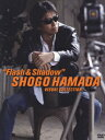"""SHOGO HAMADA VISUAL COLLECTION """"Flash Shadow 浜田省吾"""