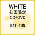 WHITE(初回限定CD+DVD)