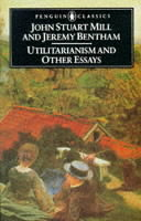 Utilitarianism John Stuart Mill and Liberty Book