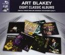 【輸入盤】 Eight Classic Albums [ Art Blakey ]
