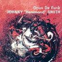 爵士 - 【輸入盤】Opus De Funk [ Johnny Hammond Smith ]