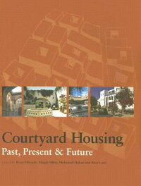 Courtyard_Housing��_Past��_Prese