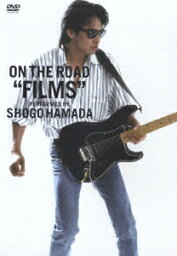 """ON THE ROAD """"FILMS [ <strong>浜田省吾</strong> ]"""