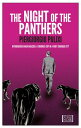 The Night of the Panthers: Introducing Biagio Mazzeo: A Crooked Cop in a Very Crooked City NIGHT OF THE PANTHERS [ Piergiorgio Pulixi ]