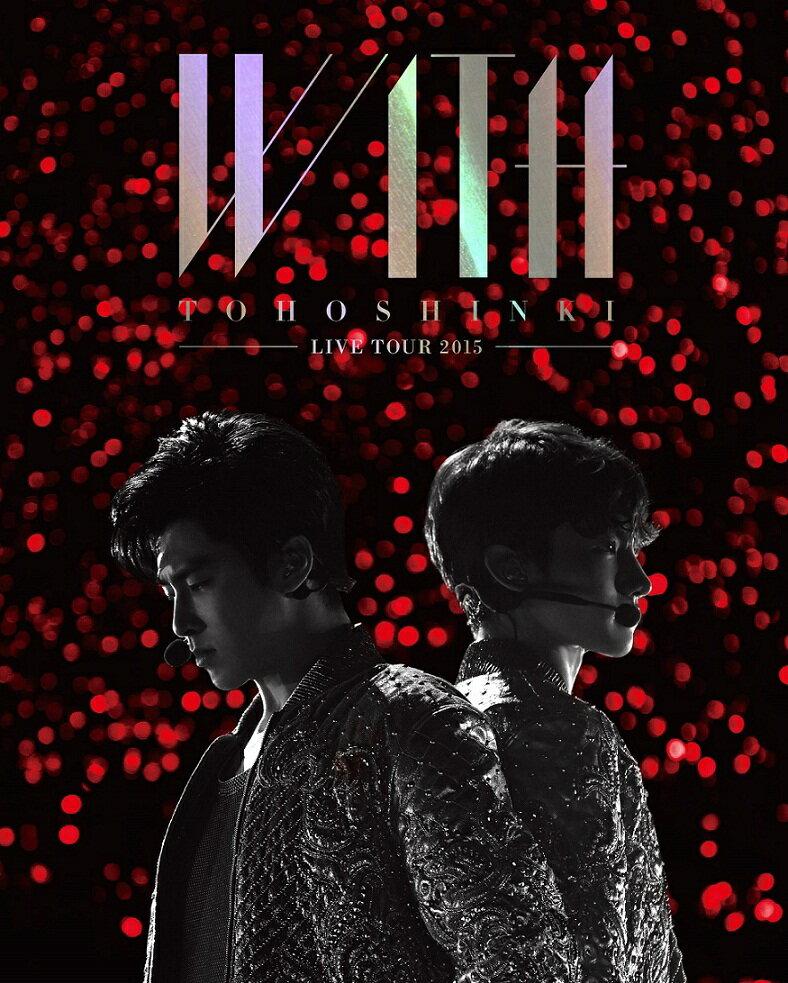 【ポスター無し】 東方神起 LIVE TOUR 2015 WITH 【初回生産限定】 【B…...:book:17493001