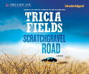 Scratchgravel Road SCRATCHGRAVEL ROAD 8D (Josie Gray Mysteries)