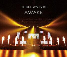 w-inds. LIVE TOUR ��AWAKE