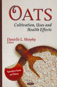 Oats:Cultivation,UsesandHealthEffects