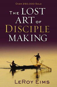 The_Lost_Art_of_Disciple_Makin