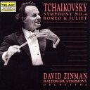 【輸入盤】交響曲第4番、ロメオとジュリエット ジンマン&ボルティモア交響楽団 [ チャイコフスキー(1840-1893) ]