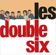 【輸入盤】Les Double Six