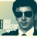 【輸入盤】Wall Of Sound : Very Best Of [ Phil Spector ]
