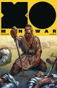 X-O Manowar (2017) Volume 5: Barbarians X-O MANOWAR (2017) V05 BARBARI Matt Kindt