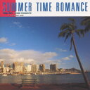 SUMMER TIME ROMANCE 〜FROM KIKI [ 角松敏生 ]