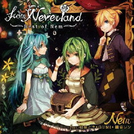 from Neverland ���Best of Nem���