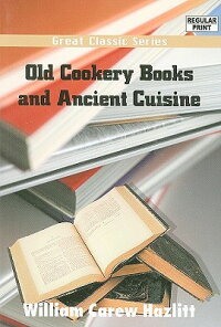 Old_Cookery_Books_and_Ancient
