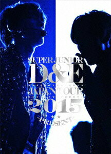SUPER JUNIOR-D&E JAPAN TOUR 2015 -PRESENT-【初回生産限定】 [ SUPER JUNIOR-D&E ]