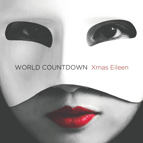 WORLD COUNTDOWN [ Xmas Eileen ]