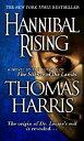 Hannibal Rising HANNIBAL RISING (Hannibal Lecter) [ Thomas Harris ]