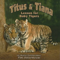 Titus&Tiana(LessonforBabyTiger)
