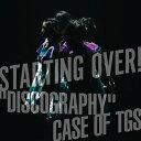 """楽天楽天ブックス【先着特典】STARTING OVER! """"DISCOGRAPHY"""" CASE OF TGS(「TOKYO GIRLS' STYLE """"GIGS"""" at AKASAKA」ライブ写真) [ 東京女子流 ]"""