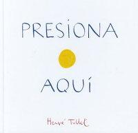 PresionaAqui(PressHereSpanishLanguageEdition)[HerveTullet]