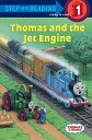 Thomas and the Jet Engine THOMAS & THE JET ENGINE (Step Into Reading: A Step 1 Book) [ R. Schuyler Hooke ]