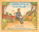 A Picture Book of Louis Braille PICT BK OF LOUIS BRAILLE (Picture Book Biographies) [ David A. Adler ]